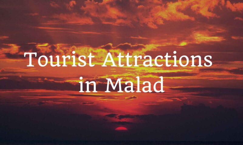 Tourist attractions in Malad